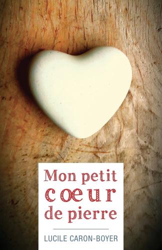 """Résultat de recherche d'images pour """"mon petit coeur de pierre"""""""