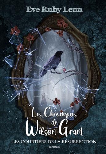 les-chroniques-de-wilson-grant