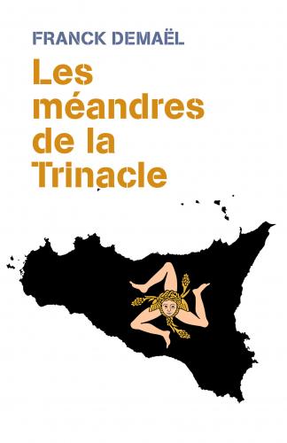 Les méandres de la Trinacle