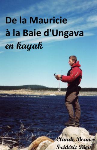 de-la-mauricie-a-la-baie-d-ungava-en-kayak