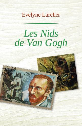 LLes nids de Van Gogh