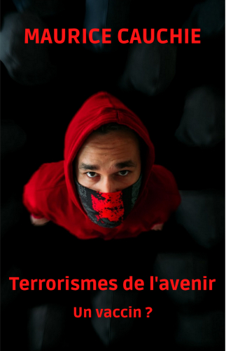 LTerrorismes de l'avenir