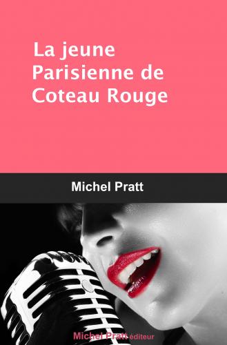 LLa jeune Parisienne de Coteau Rouge