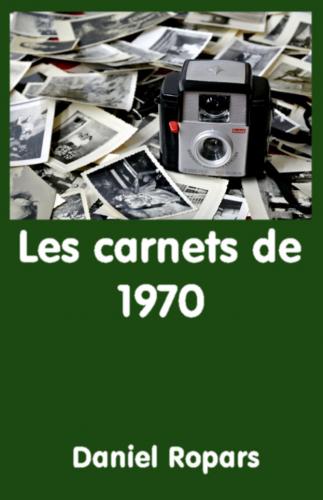 LLes carnets de 1970