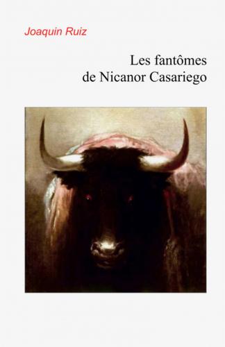 LLes Fantômes de Nicanor Casariego