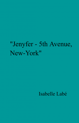 """Jenyfer - 5th Avenue, New-York"""