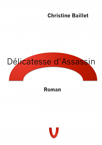 LDélicatesse d'assassin
