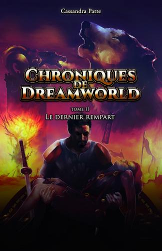 Chroniques de Dreamworld - Tome 2