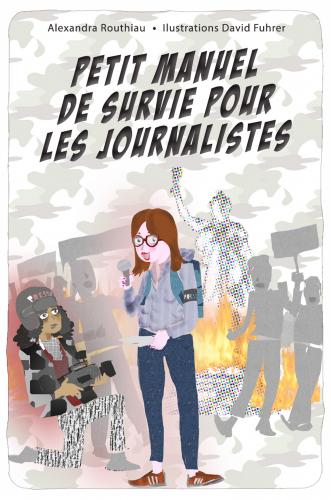 LPetit manuel de survie pour les journalistes