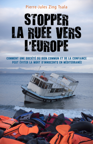 Stopper la ruée vers l'Europe