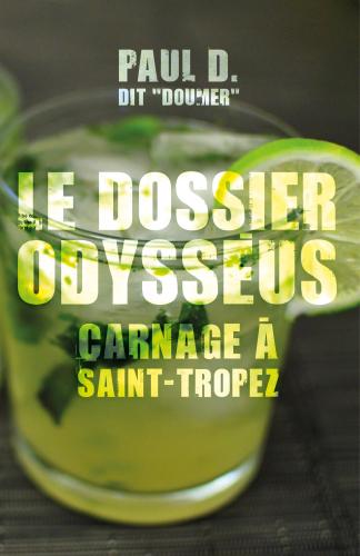 le-dossier-odysseus-carnage-a-saint-tropez