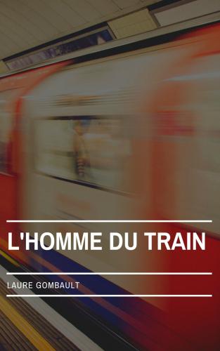 LL'Homme du train