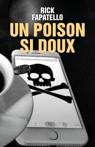 Un Poison si doux