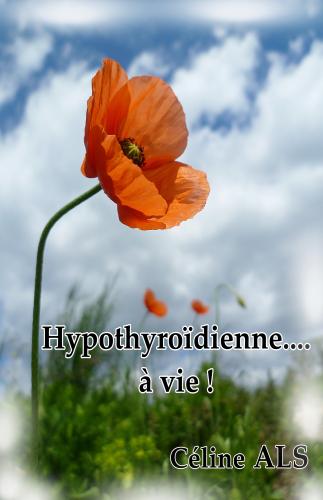 LHypothyroïdienne… à vie !