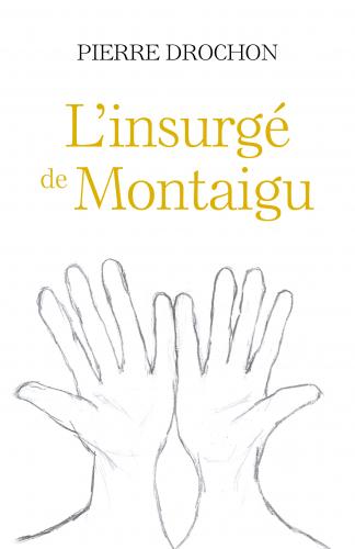 L'Insurgé de Montaigu