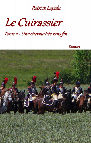 LLe Cuirassier- Tome 2