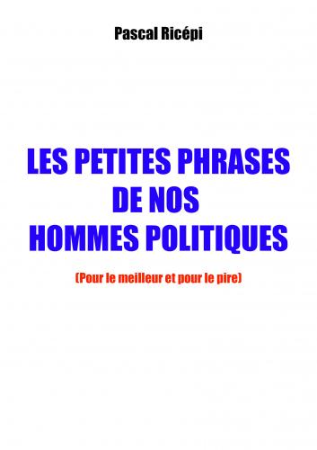 les-petites-phrases-de-nos-hommes-politiques