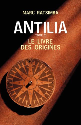 LAntilia - Tome 2