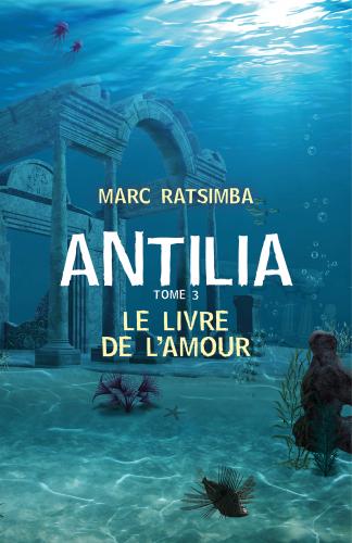 LAntilia - Tome 3