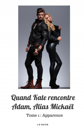 quand-kate-rencontre-adam-alias-mickael