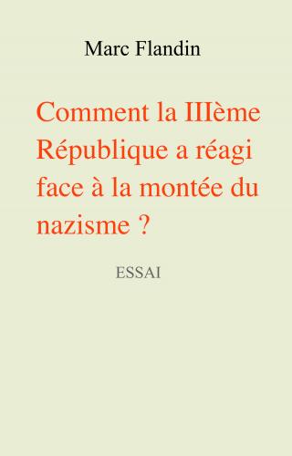 comment-la-iiieme-republique-a-reagi-face-a-la-montee-du-nazisme