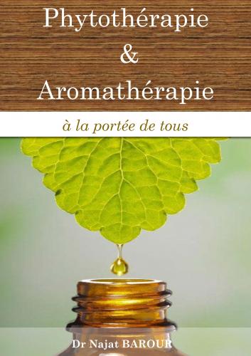 LPhytothérapie et Aromathérapie