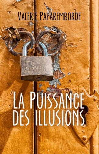 LLa Puissance des illusions