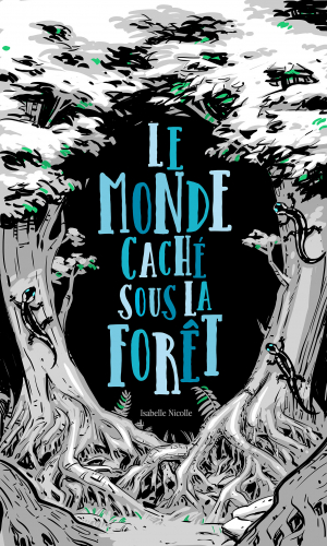 LLe Monde Caché Sous La Forêt