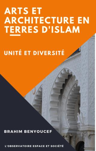arts-et-architectures-en-terres-d-islam-unite-et-diversite