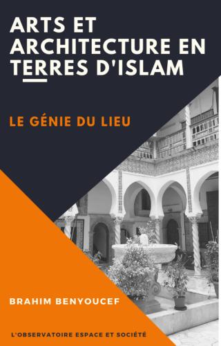 arts-et-architectures-en-terres-d-islam-le-genie-du-lieu