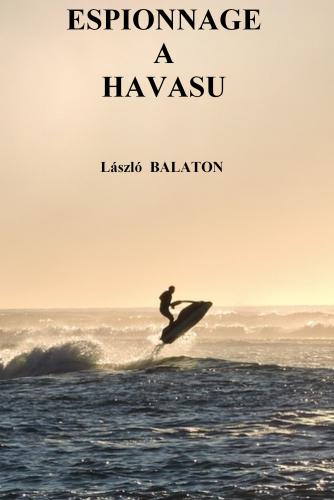 LEspionnage à Havasu