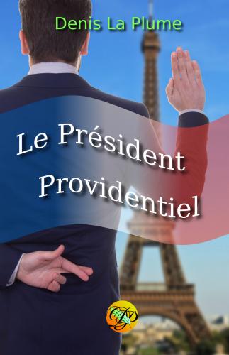 le-president-providentiel