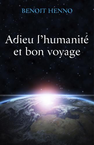 adieu-l-humanite-et-bon-voyage