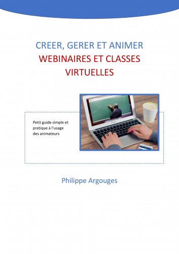 LCréer, gérer et animer webinaires  et classes virtuelles