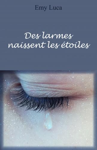 LDes larmes naissent les étoiles