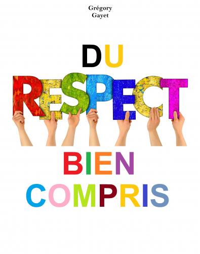 du-respect-bien-compris