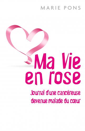 LMa Vie en rose