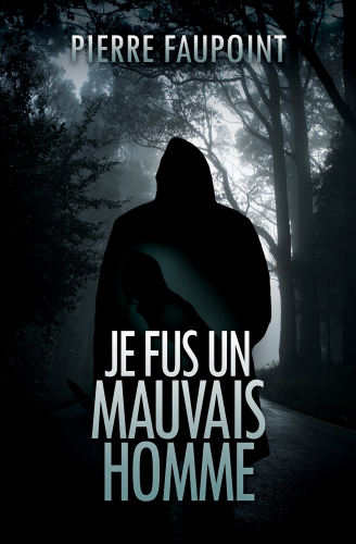 je-fus-un-mauvais-homme