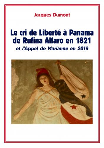 LLe cri de Liberté à Panama de Rufina Alfaro en 1821