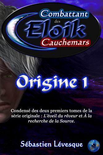 eloik-combattant-des-cauchemars-origine-1