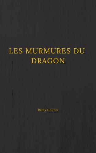 LLes Murmures du Dragon