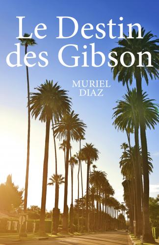 LLe Destin des Gibson
