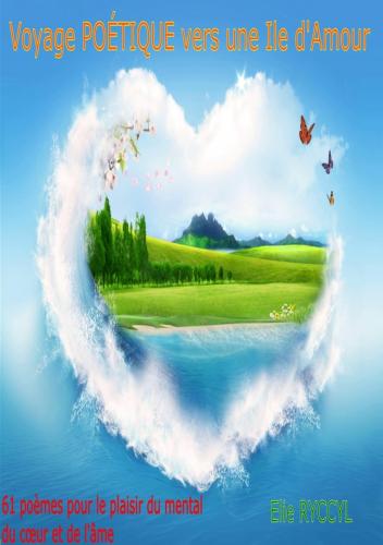 LVoyage poétique vers une île d'amour