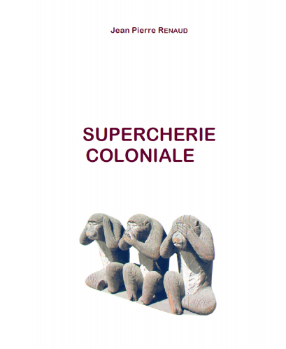 LSupercheries coloniales
