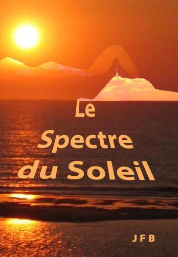 LLe spectre du Soleil