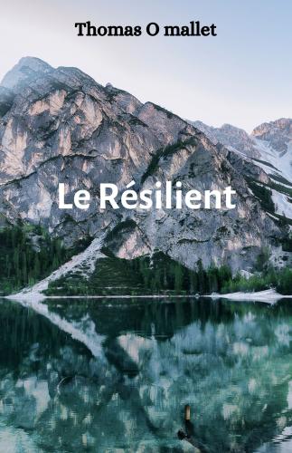 Le Résilient