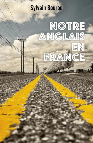 LNotre anglais en France