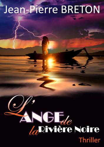 L'Ange de la Rivière Noire