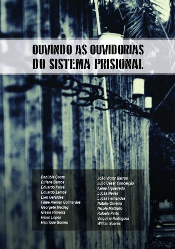 LOuvindo as Ouvidorias do sistema prisional