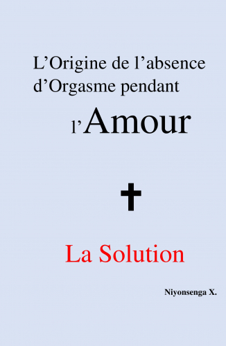 l-origine-de-l-absence-d-orgasme-pendant-l-amour-la-solution